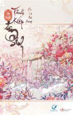 TÌNH KIẾP TAM SINH - HOÀN by LIBRARY_LOVE_COFFEE