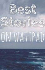 Best Stories on Wattpad (Editing) by nothingxmatters