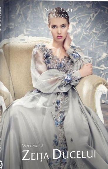 Zeița ducelui ( vol II )