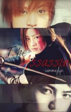 The Assassin [BOOK 3] by iammejlyn