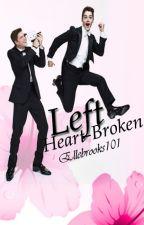 LEFT HEART-BROKEN (Finn Harries) by ellebrooks101