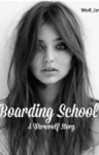 Boarding School (Editing) by Wolf_lover2