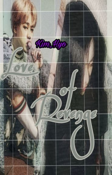 Love Of Revenge (Sequel Revenge)