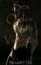 Sex, Order and Violence by VANITYstarrSIXX