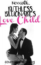 Ruthless billionaire's love-child (short story) (editing) by Noxxss06_