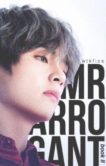 Mr Arrogant || kth. » book 2
