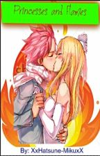 Princesses and Flames {NaLu} ✅ by XxRin-KagaminexX