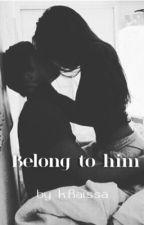 Belong to him by kouameraissa