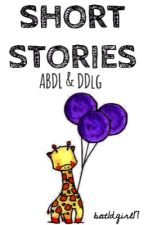 Short Stories ABDL & DDlg by GingerShay_17
