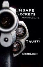 Unsafe secrets by RoseBudsandthorns