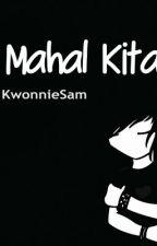 Kasi Mahal Kita [one shot] by SamK88