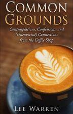 Common Grounds by lee_warren
