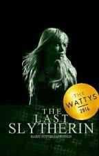 The Last Slytherin by LunaLovegoooood