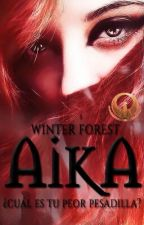 Aika #Wattys2016  by WinterForest0