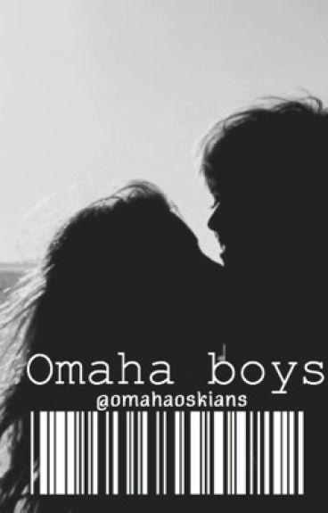 Omaha boys imagines and preferences