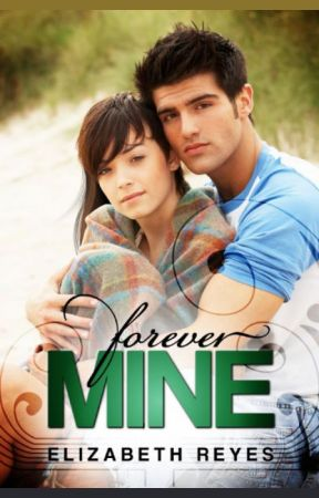 Forever Mine (The Moreno Brothers) by elizabethreyes__