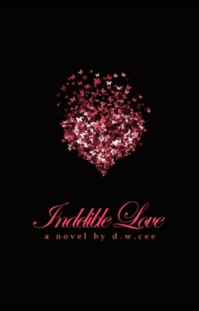Indelible Love - Emily's Story by DWCee1