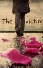الضحية by Rawan--Almasri
