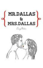 Mr.Dallas & Mrs.Dallas (Cameron dallas fanfic) by VersaceMamii