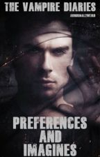 The Vampire Diaries Preferences And Imagines by Abnormal2weird