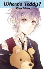 Where's Teddy? /Kanato Sakamaki/ by Deny-Chan