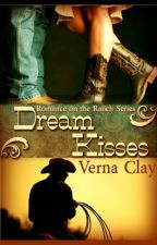 Dream Kisses by vernaclay