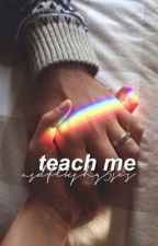TEACH ME ⇝ LASHTON by asdflkjhg5sos