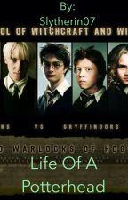 Life of a Potterhead by Slytherin07
