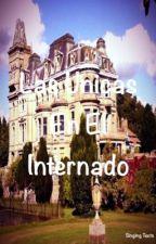 Las Únicas En El Internado by Andrire