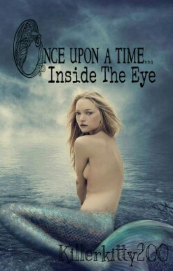 Once Upon A Time- Inside The Eye (Peter Pan FF) [ABGEBROCHEN!]
