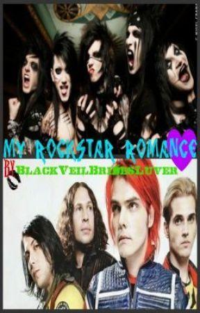 My Rockstar Romance (Black Veil Brides/ My Chemical Romance Fan Fic) by BlackVeilBridesLuver