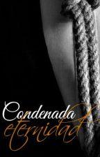Condenada Eternidad by Anny89