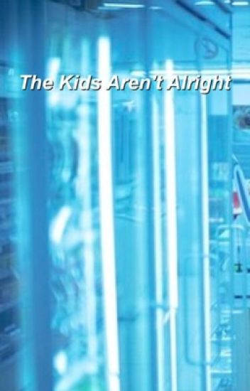 the kids aren't alright | brallon a.u |  dallon's song |
