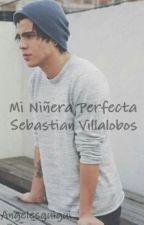 Mi Niñera Perfecta / Sebastian Villalobos by Angelesguigui