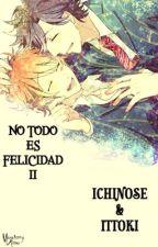 No todo es felicidad 2 •|TokiOto|• by MisuteriPoe