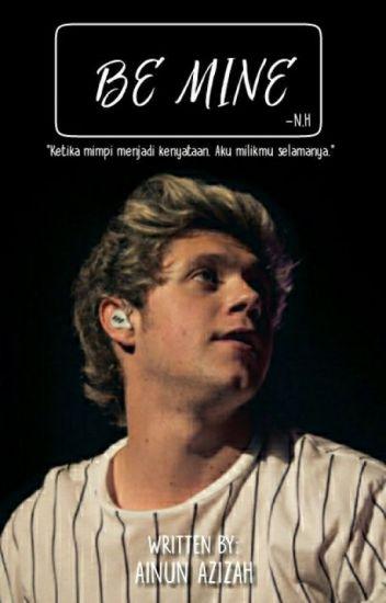 Be Mine [Niall Horan]