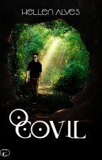 O Covil (EM REVISÃO)  by Hellen-Alves