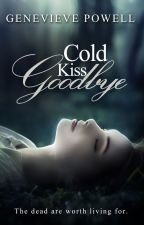 Cold Kiss Goodbye by EviePowell