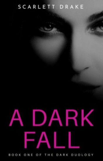 A Dark Fall