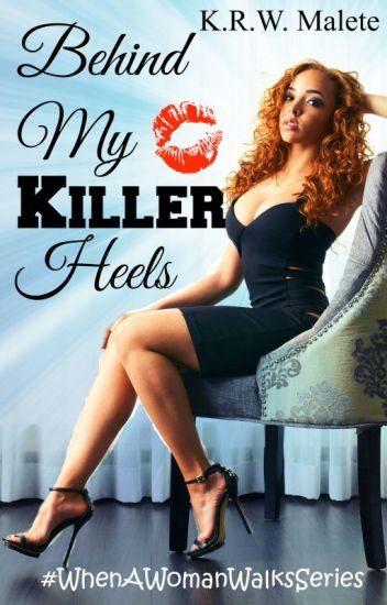 Behind My Killer Heels [3]