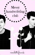 Messy handwriting club (Phan) by vendettafrank