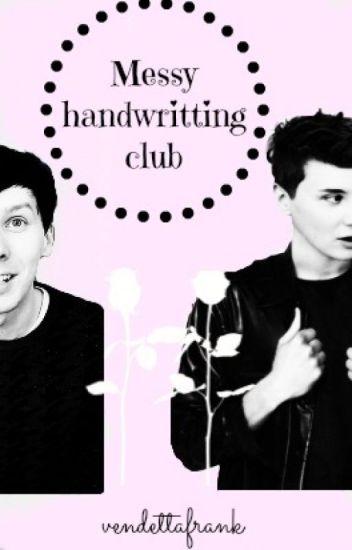 Messy handwritting club (Phan)