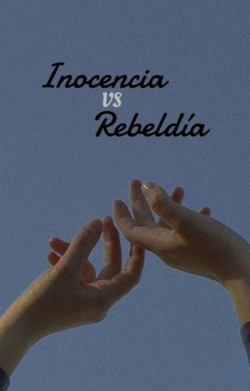 Inocencia VS Rebeldia [Yaoi/B-L]