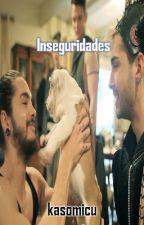 Inseguridades (Twc) by kasomicu