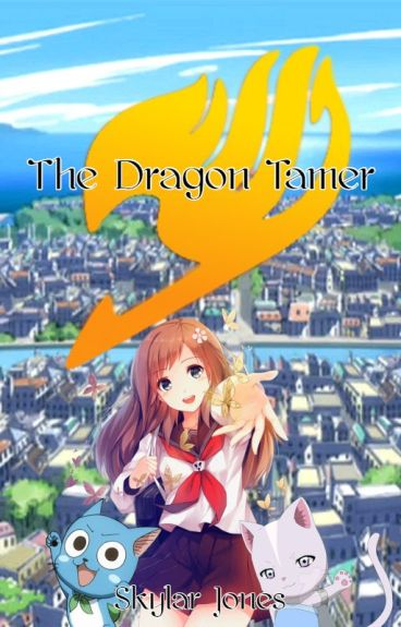 The Dragon Tamer (Fairy Tail Males x Reader)