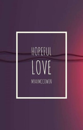 Hopeful Love(BWWM)