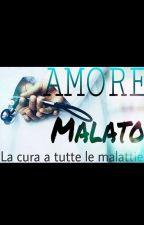 Amore Malato by NagisaSorvy