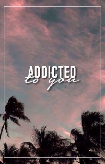 ADDICTED TO YOU ⇝ LASHTON&MUKE