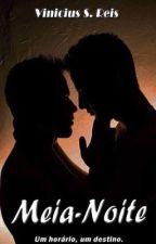Midnight (ROMANCE GAY) by VinnyWalker0