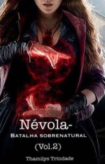 Névola- Batalha Sobrenatural (vol. 2)